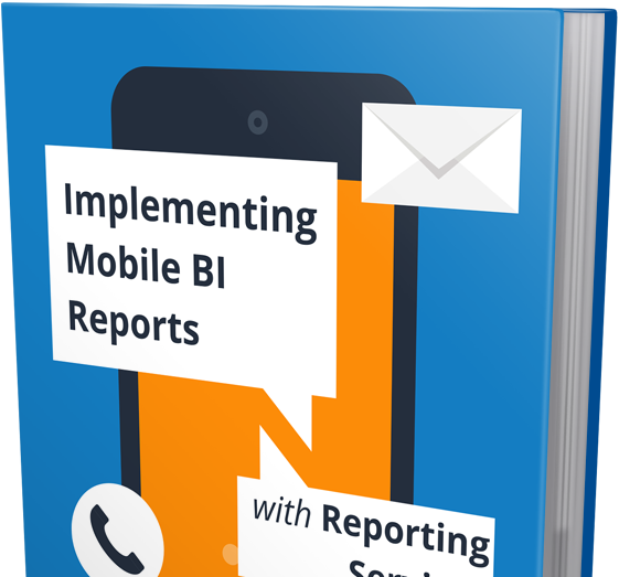 Implementing Mobile BI Reports with Reporting Services eBook